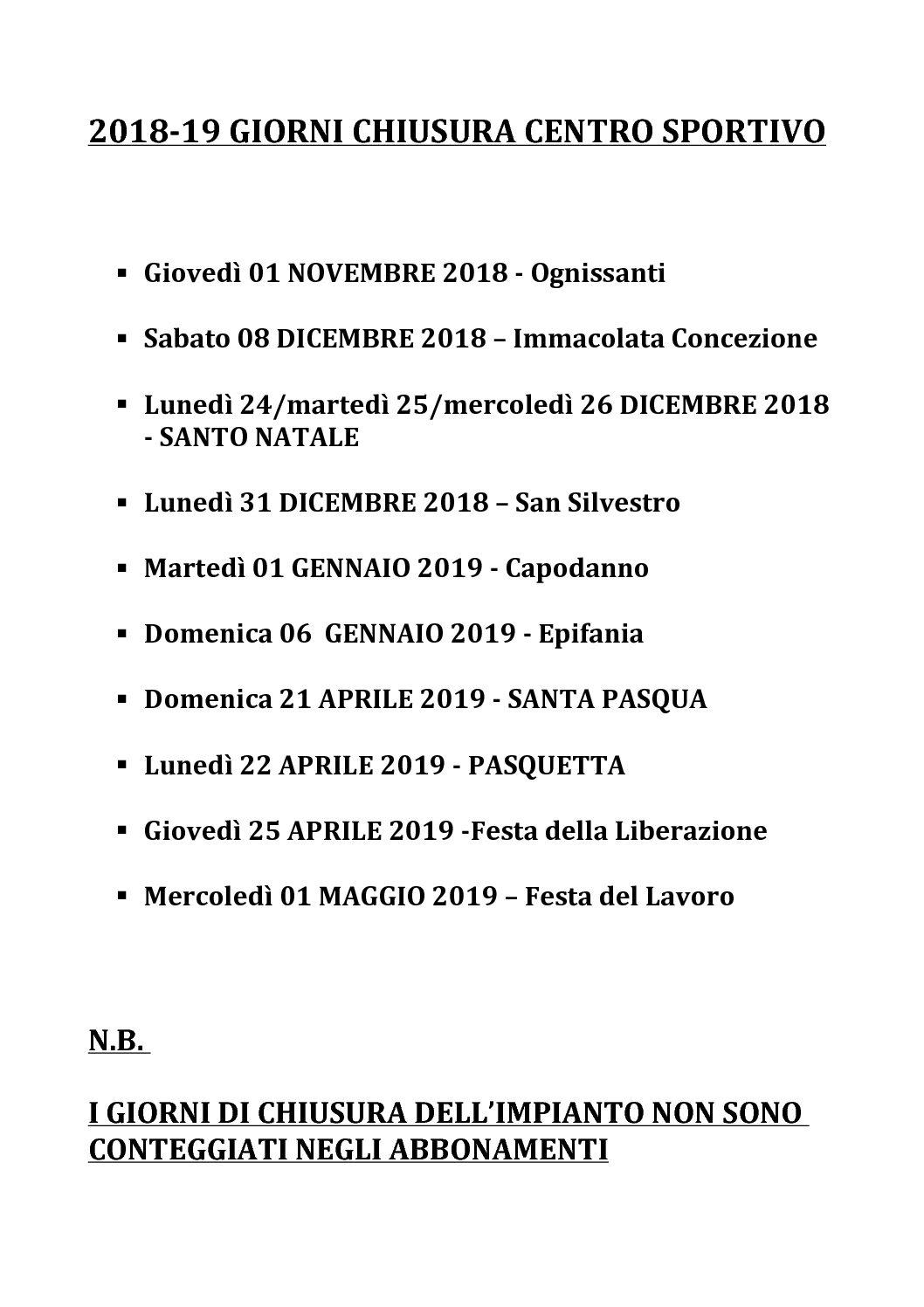 Giorni chiusura centro sportivo 2018/2019
